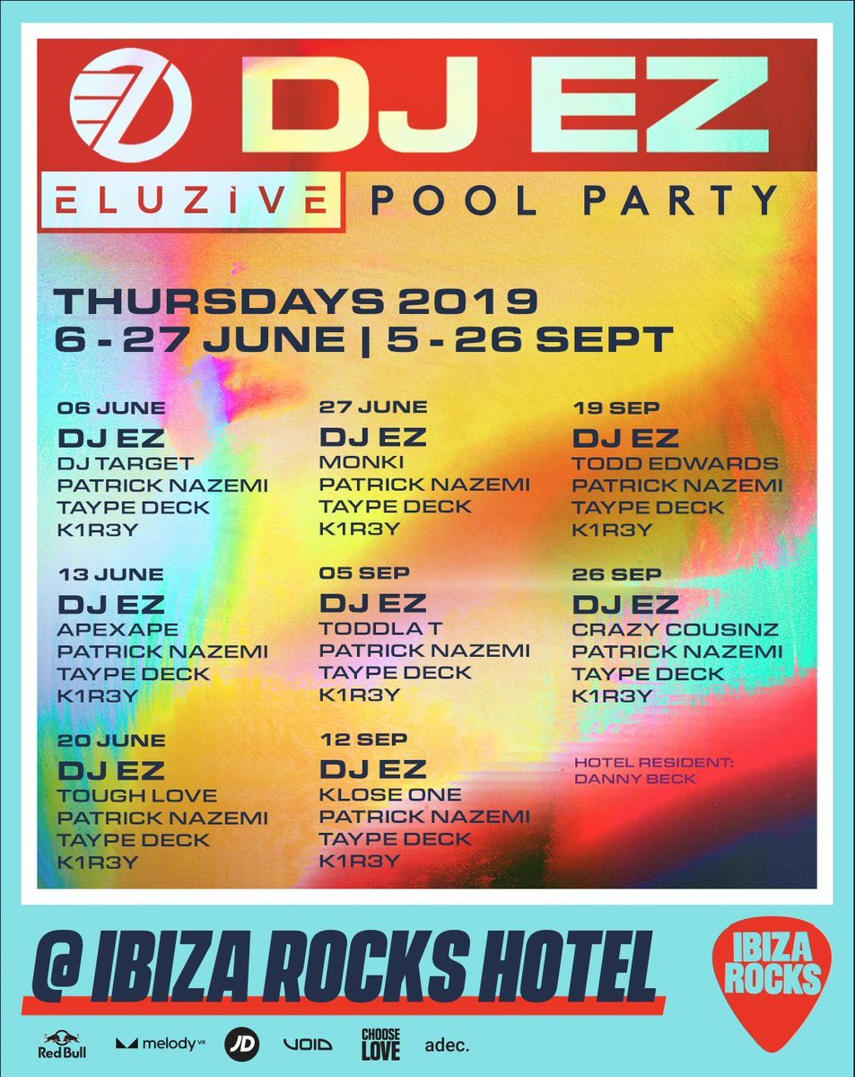 DJ EZ Ibiza Rocks Hotel Pool Party weekly line ups