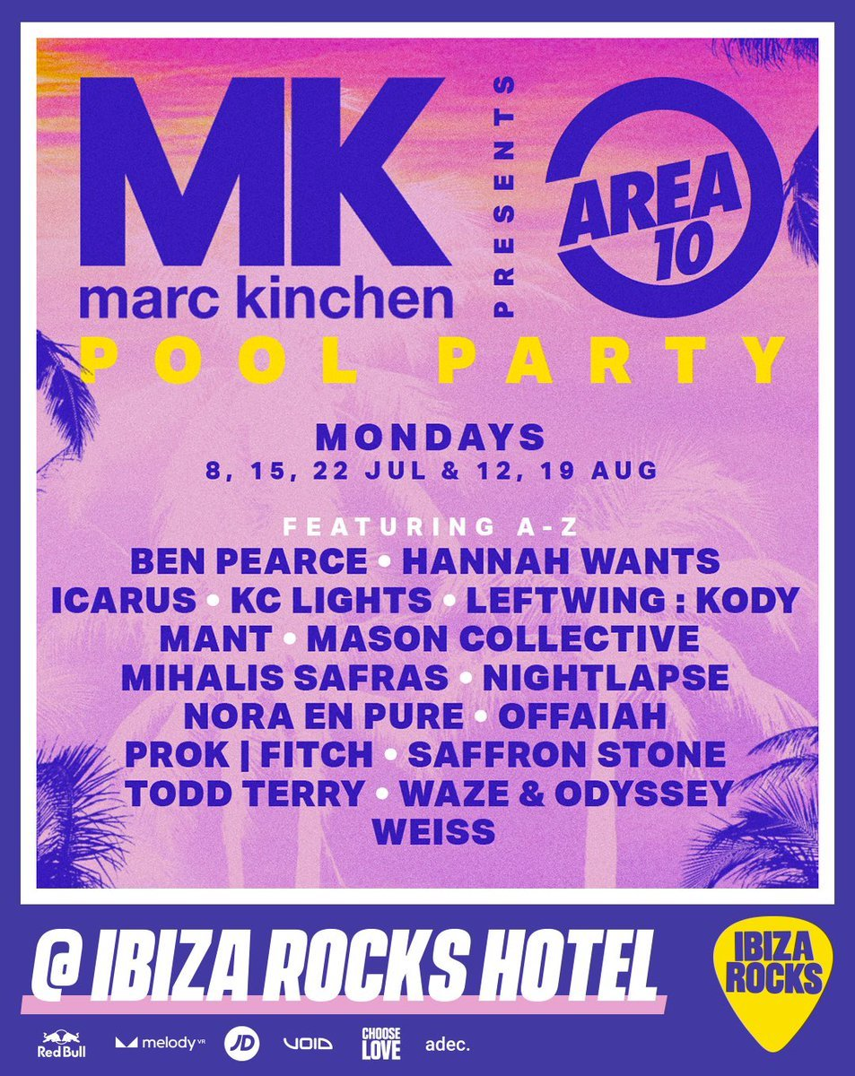 MK Area 10 Pool Party Ibiza Rocks 2019 Line Ups
