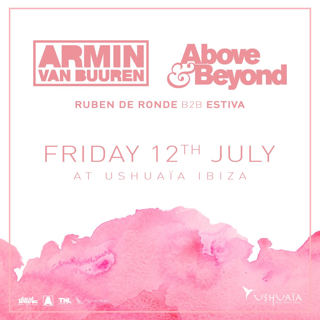 Armin van Buuren and Above & Beyond Ushuaïa Ibiza