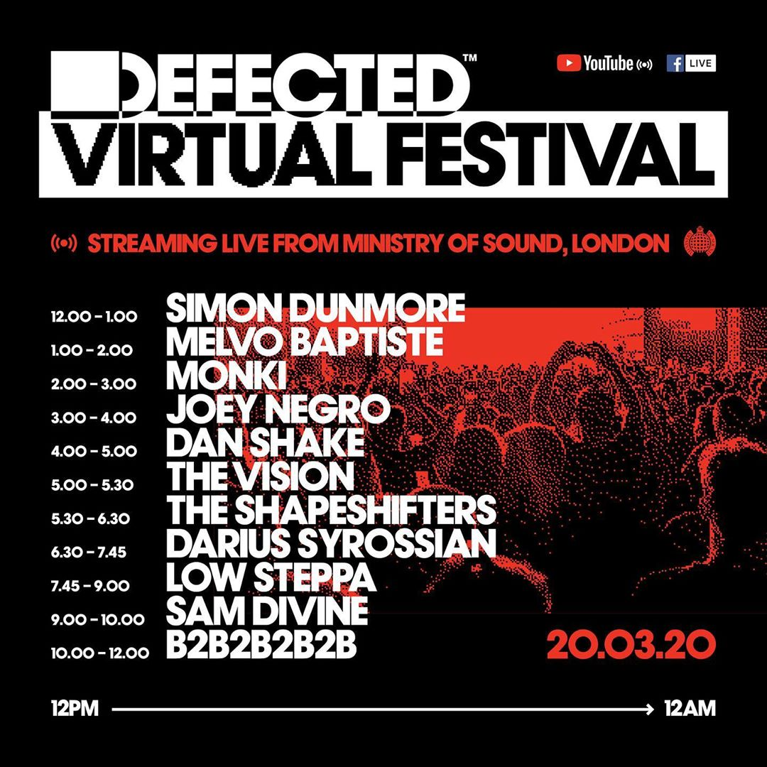 Defected Virtual Festival Set Times March 20th 2020
